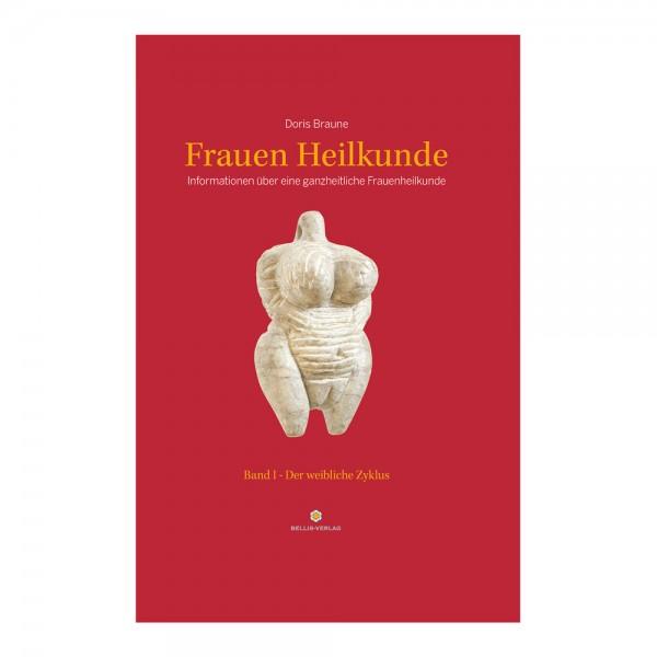 Buch: Frauen Heilkunde - Band I - Der weibliche Zyklus